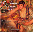 BRAHMS AND JENNER TRIOS
