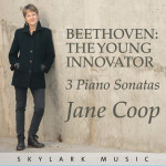 Jane Coop - Beethoven: The Young Innovator - 3 Piano Sonatas