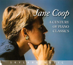 Jane Coop: A Century of Piano Classics